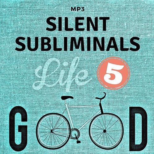 Silent Subliminals: Life 5 ( ... Leben, Frieden, Träumen)