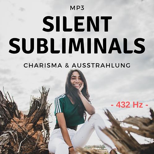 Silent Subliminals 432Hz: Charisma und Ausstrahlung
