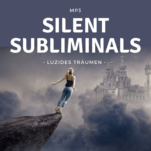 Silent Subliminals: Luzides Träumen (Erzeuge einen Klartraum)