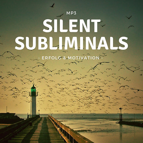 Silent Subliminals: Erfolg & Motivation / 2 in 1