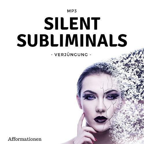 Silent Subliminals: Verjüngung / Anti-Aging (Afformationen)