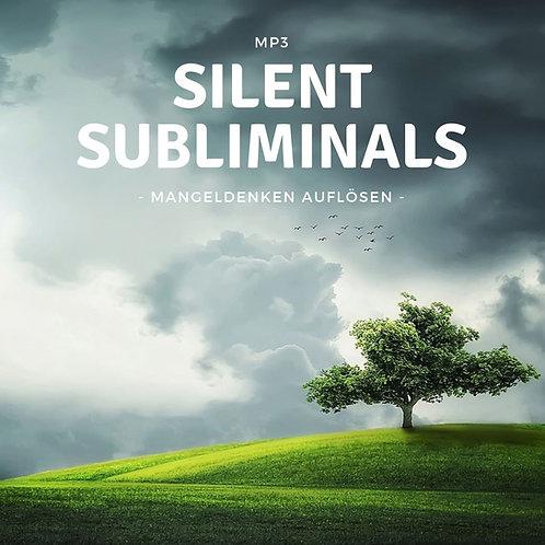 Silent Subliminals: Mangeldenken auflösen