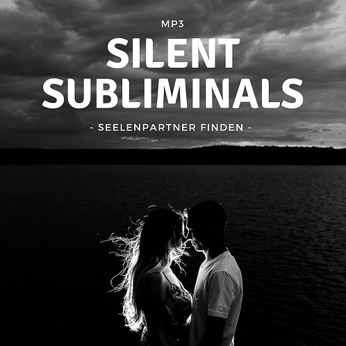 Silent Subliminals: Seelenpartner finden