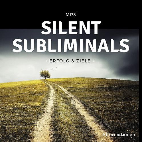 Silent Subliminals: Erfolg & Ziele (Afformationen)