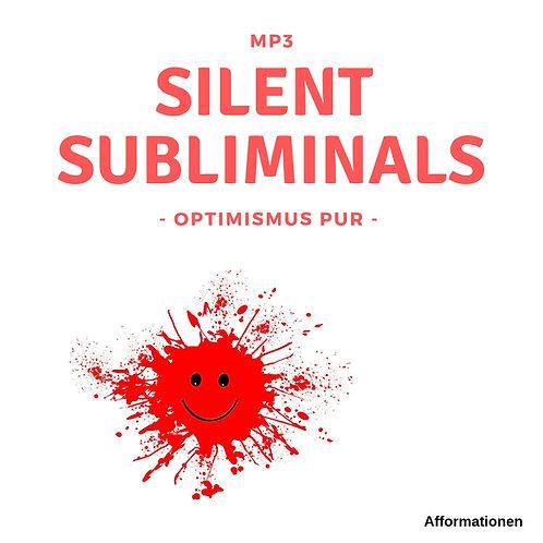 Silent Subliminals: Optimismus PUR (Afformationen)