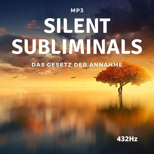 Silent Subliminals: Das Gesetz der Annahme