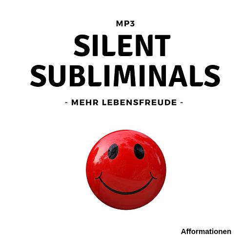 Silent Subliminals: Mehr Lebensfreude (Afformationen)