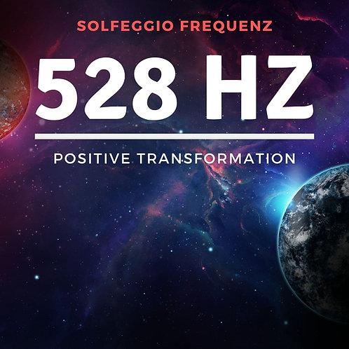 Solfeggio Frequenz: 528 Hz - Positive Transformation