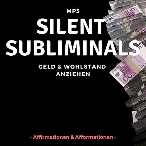 Silent Subliminals - COMBO - Geld & Wohlstand anziehen (Affi - u. Afformationen)