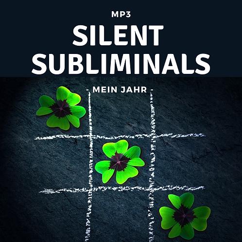 Silent Subliminals: Das ist mein Jahr