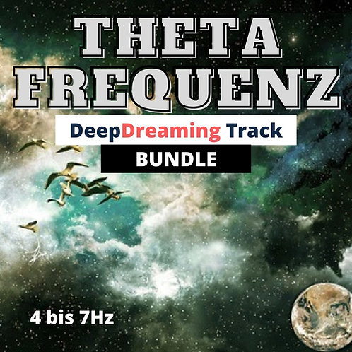 Das Theta-Frequenz - 7Hz zu 4Hz (Bundle) Deep-Dreaming
