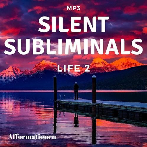 Silent Subliminals: Life 2 (Afformationen)