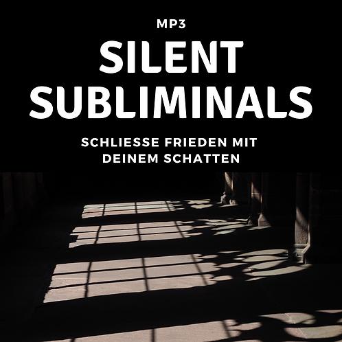 Silent Subliminals: Schließe Frieden mit deinem Schatten