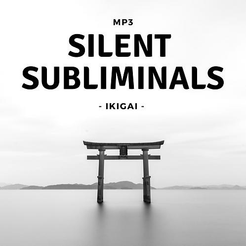 Silent Subliminals: Ikigai (Tu was Du liebst / Dein Ding, Deine Berufung)
