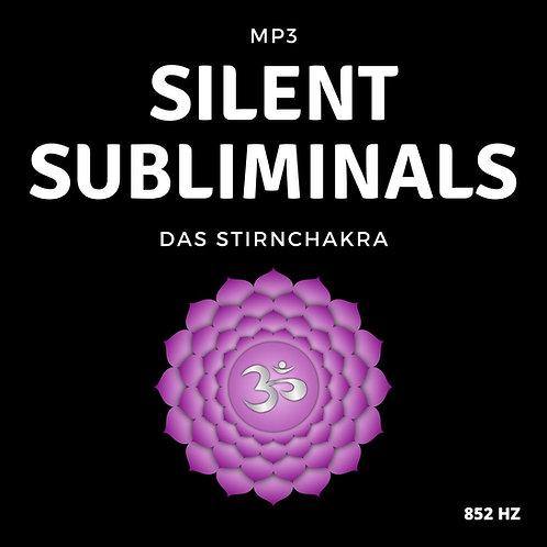 Silent Subliminals: Stirnchakra (mit Solfeggio-Frequenz) - 852Hz