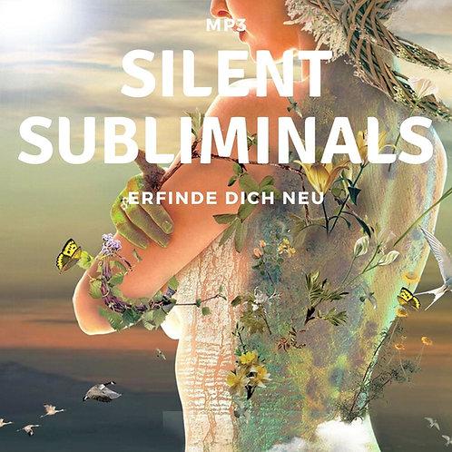 Silent Subliminals: Erfinde dich NEU