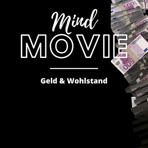 Mindmovie: Geld & Wohlstand