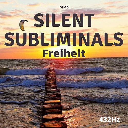 Silent Subliminals: Freiheit / 432Hz