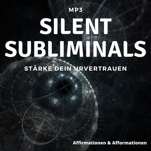 Silent Subliminals - COMBO - URvertrauen (Affirmationen & Afformationen)