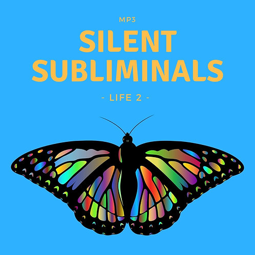 Silent Subliminals: Life 2