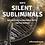 Thumbnail: Silent Subliminals: Selbstheilungskräfte / Gesundheit (Afformationen)