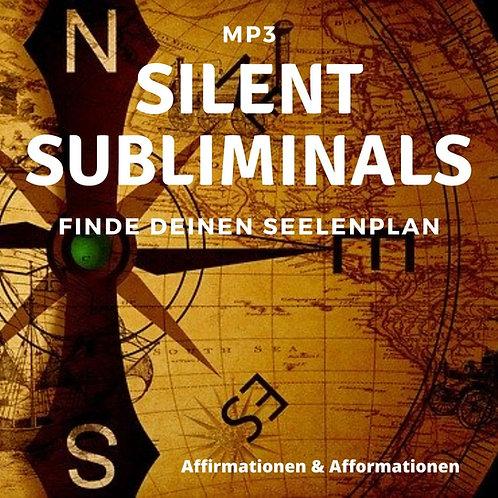 Silent Subliminals - COMBO - Dein Seelenplan (Affirmationen & Afformationen)