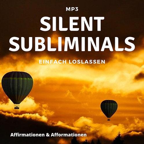Silent Subliminals - COMBO - Loslassen (Affirmationen & Afformationen)