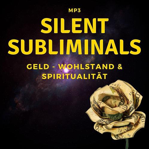 Silent Subliminals: Geld - Wohlstand und Spiritualität