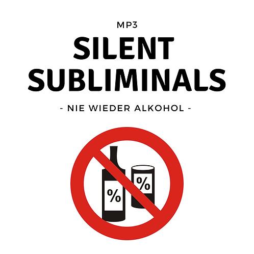 Silent Subliminals: Nie wieder Alkohol ( ... frei von Alkoholsucht)