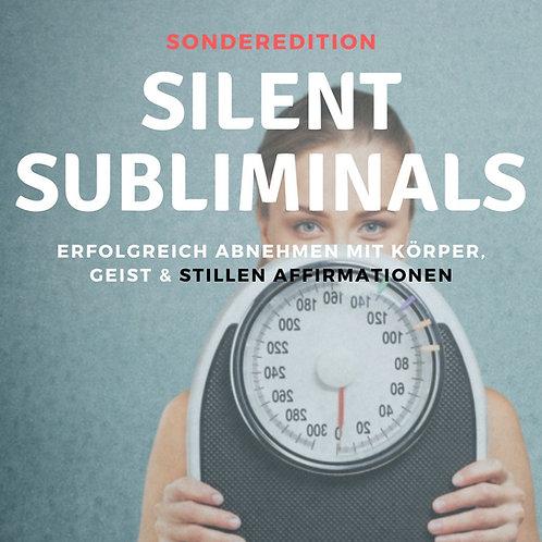 Silent Subliminals: Erfolgreich abnehmen m. Körper, Geist & stille Affirmationen