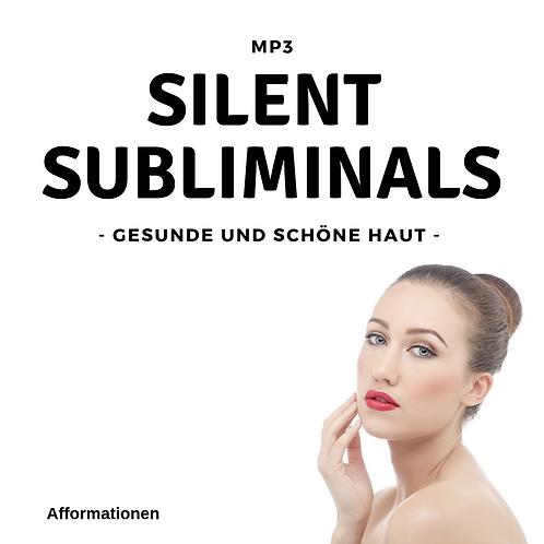 Silent Subliminals: Gesunde Haut (Afformationen)