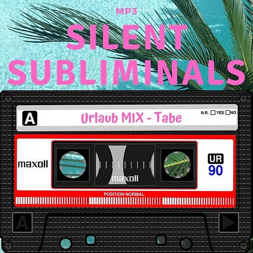 Silent Subliminals: Urlaub-Mix Tabe (Geld, Gesundheit, Spirit)