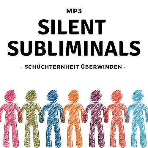 Silent Subliminals: Schüchternheit überwinden ( ....nie wieder schüchtern sein)