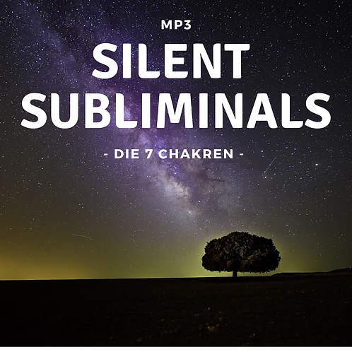 Silent Subliminals: Die 7 Chakren ( + BONUS: Kundalini-Erweckung)
