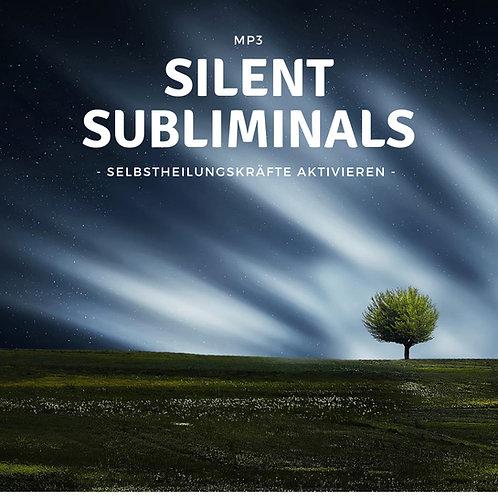 Silent Subliminals: Selbstheilungskräfte aktivieren