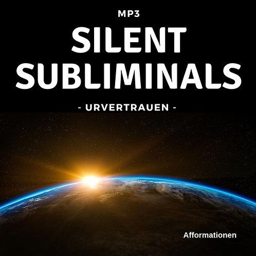 Silent Subliminals: URvertrauen (Afformationen)