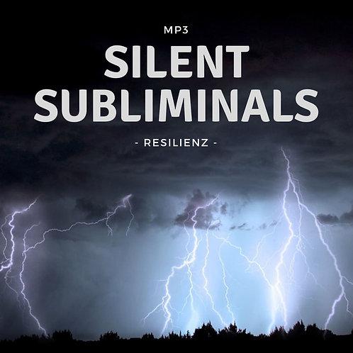 Silent Subliminals: Resilienz