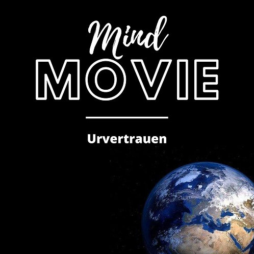 Mindmovie: Urvertrauen