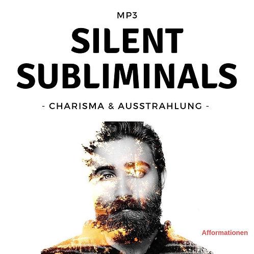 Silent Subliminals: Charisma & Ausstrahlung (Afformationen)