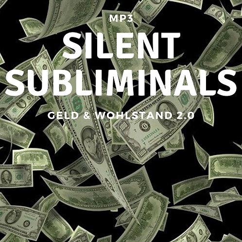 Silent Subliminals: Geld & Wohlstand 2.0