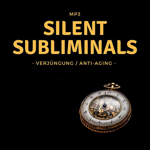 Silent Subliminals: Verjüngung / Anti-Aging