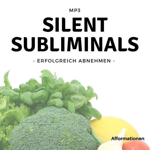 Silent Subliminals: Erfolgreich abnehmen (Afformationen)