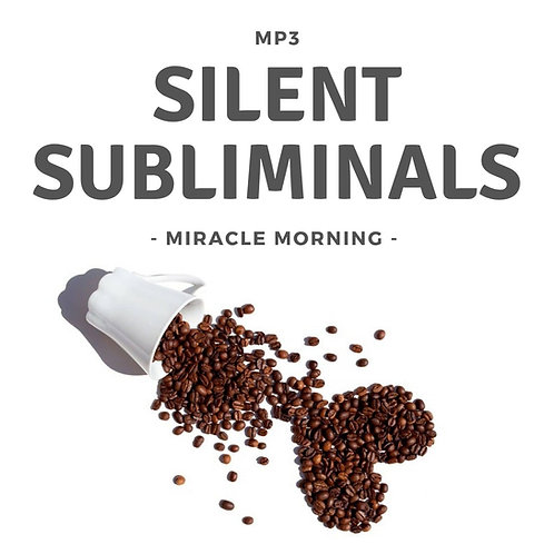 Silent Subliminals: Miracle Morning - Dein Morgen