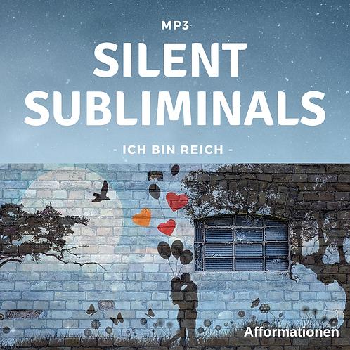 Silent Subliminals: Ich bin REICH (Afformationen)