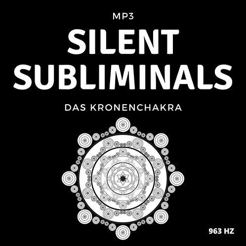Silent Subliminals: Kronenchakra (mit Solfeggio-Frequenz) - 963Hz