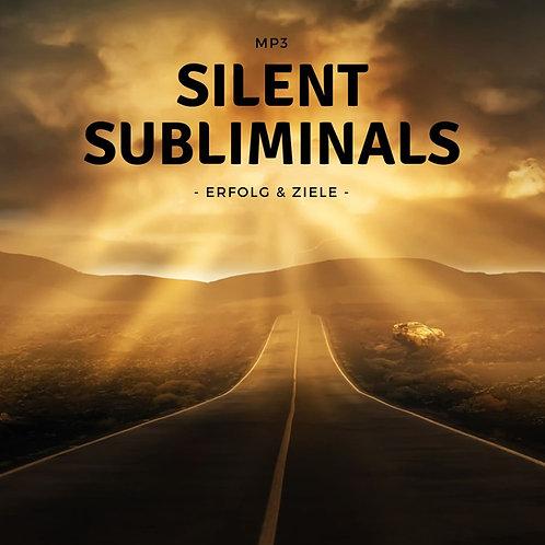 Silent Subliminals: Erfolg & Ziele