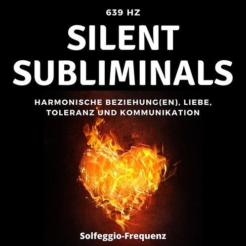 Silent Subliminals & Solfeggio Frequenz -639Hz- Harmonische Beziehung, Liebe ...