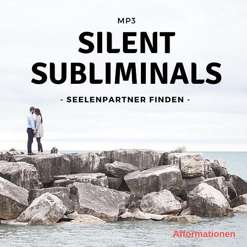 Silent Subliminals: Seelenpartner finden (Afformationen)