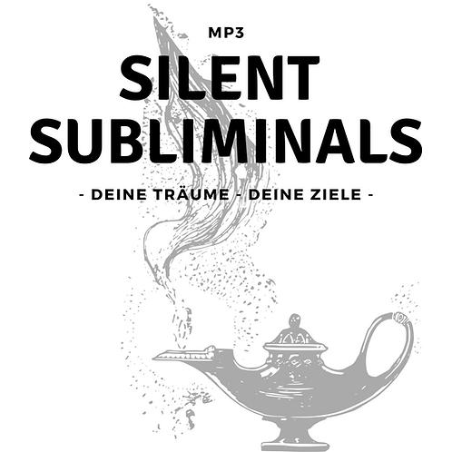 Silent Subliminals: Deine Träume, deine Ziele