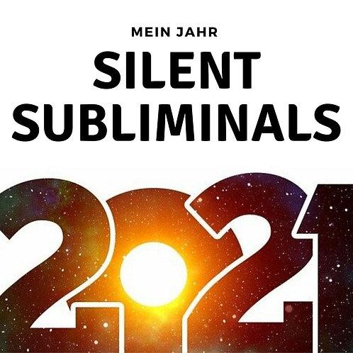 Silent Subliminals: Das ist mein Jahr 2021 + Mindmovie + BONUS